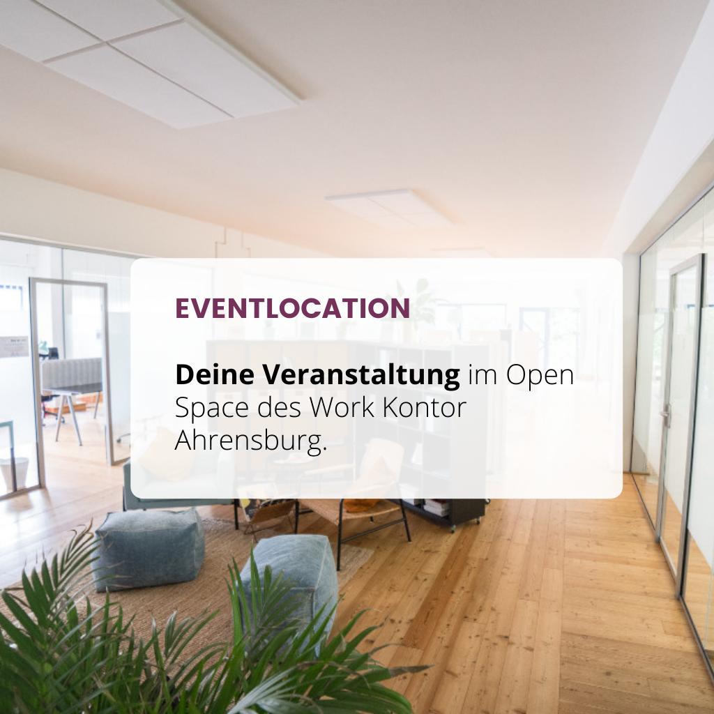 Deine Veranstaltung bei uns im Work Kontor_Miete die Eventfläche für Vorträge, Netzwerktreffen, Workshops in Ahrensburg